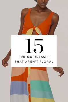 15 Spring Dresses That Have Nothing to Do with Florals via @PureWow