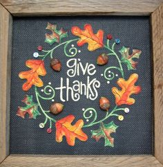 Give Thanks Framed Art in Rustic Barn Wood, Tole Painted