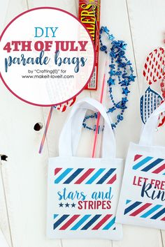 DIY Fourth of July Parade Bags (With Printable Designs) | Make It and Love It