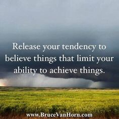 Reposting @bruce.vanhorn: Release your tendency to believe things that limit your ability to achieve things.#life #mindfulness #balance