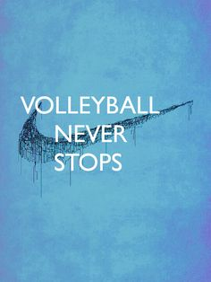 volleyball#never_stops - Google Search