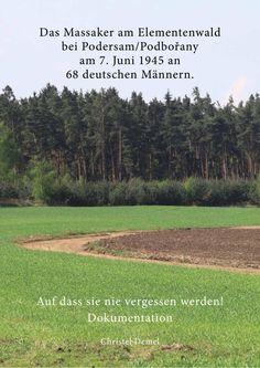 Das Massaker am Elementenwald Juni, Historia, German Men, Memorial Stones, Czech Republic, The Documentary, Communities Unit, Prague