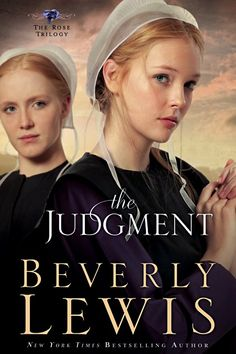 The Judgement. Beverly Lewis is one of my favs