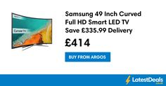 Samsung 49 Inch Curved Full HD Smart LED TV Save £335.99 Delivery £3.95, £414 at Argos