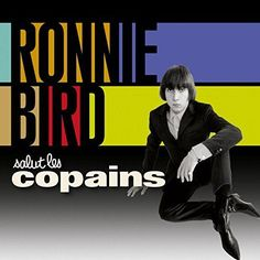 Salut les Copains RONNIE BIRD - 2 CD - CD AUDIO NEUF