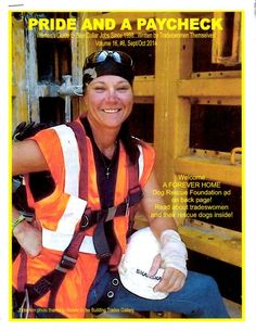 Website and free e-mag: Within the pages of Pride and a Paycheck are the faces of women in the trades. Their words are work pieces. Their voices are fundamental tools serving the most useful purpose of telling the world what it's like to be blue collar female workers.
