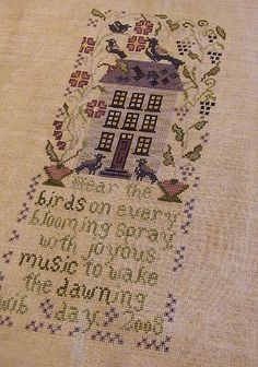 """""""Awake the Dawning Day"""" Blackbird Designs by alissa Cross Stitch House, Cross Stitch Bird, Cross Stitch Samplers, Modern Cross Stitch, Cross Stitch Designs, Cross Stitching, Cross Stitch Patterns, Yarn Needle, Needle And Thread"""