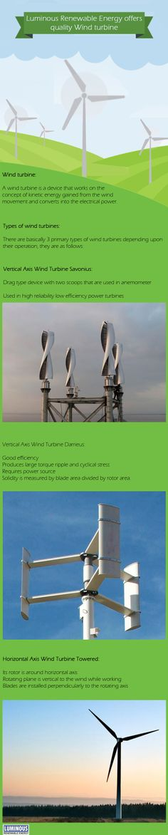 The wind turbines are the devices that convert natural energy into other forms of energy. This is cheap and the natural way to preserve this blue planet.