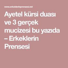 "-Her kim Fatiha Suresini "" iyy Erdem, Allah, Pray, Quotes, Crafts, Ankara, Istanbul, Parenting, Party Ideas"