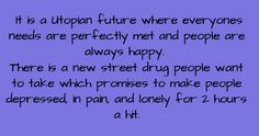 writing prompt. How interesting. Because what is happiness without something to measure it against??