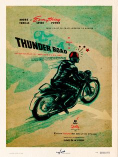 MORE THRILLS - THUNDER ROAD deluxeposter by lorenzo © eroticolor
