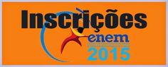Blog Charles Araujo: ENEM 2015: INSCRIÇÕES 25 DE MAIO A 05 DE JUNHO