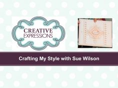 Crafting My Style with Sue Wilson - Foldover Flower Die Border For Creat...