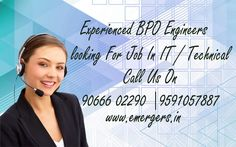 Experienced BPO Engineers  looking For Job In IT / Technical Call Us On 90666 02290 9591057887 www.emergers.in #Embeddedtraininginstitutes in bangalore  #bigdataandhadooptraining in bangalore  #bigdatatraining in bangalore  #hadooptraininginstitutes in bangalore  #hadooptraining in bangalore