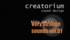 Creatorium tiny packs - Very strange sounds vol.01 has just been added to GameDev Market! Check it out: http://ift.tt/1O4ADnh #gamedev #indiedev