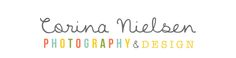 So excited and proud to show off the new look of Corina Nielsen Photography & Designs! It's a project I have been working on for at least 2 months now and figured today, my birthday, was the best date to unveil it. This has been a collaborative project between myself, my husband, and BOTH of….