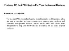 The modern POS system has become more than just a tool to process sales, it\'s now a complete workplace management system with employee and customer management features, social media tools and online store integrations to help you effectively and efficiently run all facets of your business.