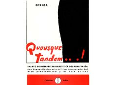 [1963] QUOSQUE TANDEM /// Jorge Oteiza