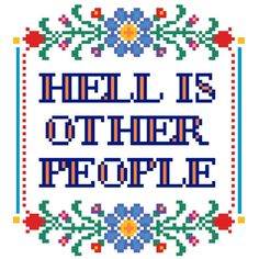 PATTERN: Cross Stitch Hell Is Other People by StitchBitchDarling