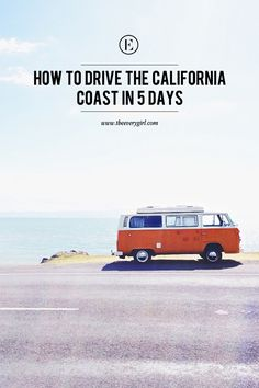 How to Drive the California Coast in 5 Days #theeverygirl
