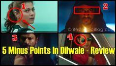 Dilwale Negative Review Minus Points Shahrukh Khan