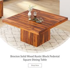 Our Contemporary Brocton Solid Wood Rustic Block Pedestal Square Dining Table is completely handmade. We used Sheesham, a type of Solid Wood ideal for heirloom tables because of its strength, durability and exquisite wood grain pattern. Quality Furniture, Online Furniture, Square Dining Tables, Large Table, Dining Decor, Wood Square, Table And Chair Sets, Solid Wood Furniture, Real Wood