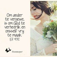 Afrikaans Quotes, Empowering Quotes, Godly Woman, Religious Quotes, Trust God, Friendship Quotes, Proverbs, Bible Verses, Inspirational Quotes