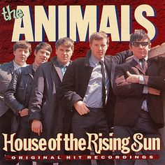 """House of the Rising Sun"" was the first successful folk song recorded with rock and roll instruments. It was sung by the Animals and came out in Rock And Roll, Rock & Pop, Rock Music, My Music, Traditional Folk Songs, Eric Burdon, Music Articles, Music Videos, Rock Album Covers"