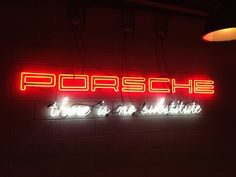 Porsche there is no substitute neon sign by Neondesigns