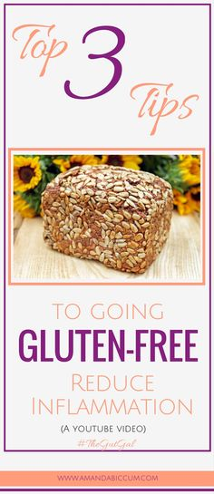gluten-free, how to go gluten-free, what is gluten, what foods have gluten, how to reduce inflammation, gluten-free,heal your body, natural remedies, natural cure, detox not diet, clear skin, lose weight, nutrition tips, nutrition, healthy food, healthy r