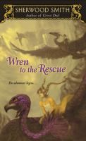 Wren to the Rescue (series) by Sherwood Smith
