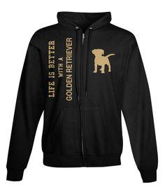 Life Is Better With A Golden Retriever Black Sweatshirt Front