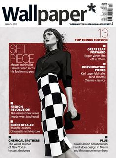 Fashion photographer Dima Hohlov shots the cover for the March 2013 issue of Wallpaper* Magazine. This is Wallpaper's first cover-to-cover fashion issue. Editorial Layout, Editorial Design, Magazine Design, Magazine Layouts, Louis Vuitton, Daniel Buren, Marc Jacobs, Uk Magazines, Design Brochure