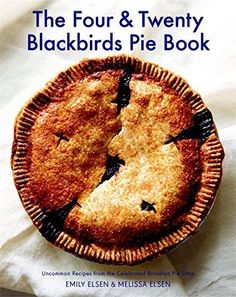 The Four & Twenty Blackbirds Pie Book: Uncommon Recipes from the Celebrated Brooklyn Pie Shop by Emily Elsen http://www.amazon.com/dp/1455520519/ref=cm_sw_r_pi_dp_qD-tvb09TAAWE