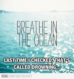 Helpful thought on drowning...
