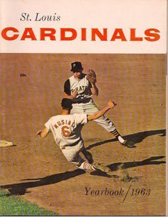 This 1963 St. Louis Cardinals Yearbook has 52 pages including the cover. Four of the pages have advertisements. - See more at: http://mycollectablesclassifieds.com/ads/1963-st-louis-cardinals-yearbook/#sthash.If9IkVKb.dpuf
