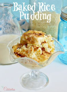 Baked Rice Pudding-easy, substantial version with texture and fragrant with cinnamon! Delicious hot or cold! Pudding Desserts, Easy Desserts, Delicious Desserts, Dessert Recipes, Yummy Food, Southern Desserts, Cannoli, Parfait, Mousse