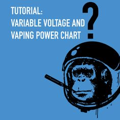 Tutorial on electronic cigarette's variable voltage and vaping power ohm chart. Learn more about resistance and ideal voltage level for your e-cigarette.