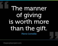 The manner of giving is worth more than the gift. Gift Quotes, Gift Exchange, Manners, You Really, Thoughtful Gifts, Giving, Cards Against Humanity, Thoughts, Sayings