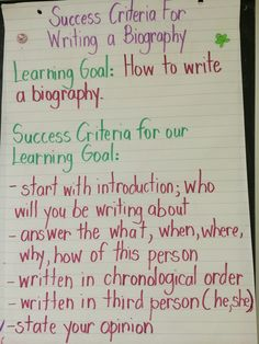 Success criteria for writing a biography, co- created.