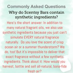 Why are there synthetic ingredients in Scentsy Bars? Scented Wax Warmer, Home Scents, Walk By Faith, Smell Good, Scentsy, Natural Oils, Fragrance, Trivia, Flyers