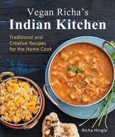 Vegan Richa's Indian Kitchen Cookbook