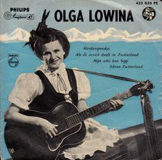 Olga Lowina  A1: Herderssprookje A2: Als De Avond Daalt In Zwitserland B1: Mijn Echo Heet Sepp B2: Schoon Zwitserland Philips Netherlands422 035