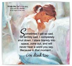 Sometimes I get so sad....