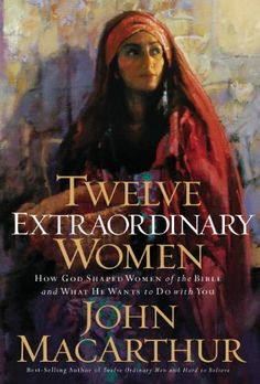 Twelve Extraordinary Women: How God Shaped Women of the Bible, and What He Wants to Do with You by John F. MacArthur http://www.amazon.com/dp/B007V91JA8/ref=cm_sw_r_pi_dp_-jHzvb069QSCG