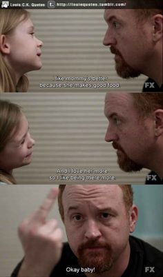 On picking sides: | 14 Excellent Parenting Tips From Louis CK