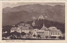 Sinaia - Casino si Palace Hotel - 1920 Palace Hotel, Important People, Love Art, Middle East, Egypt, Buildings, Past, Forget, Hotels