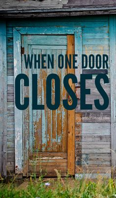 When One Door Closes - www.imperfectvessel.com