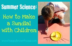 How to Make a Sundial with Children from Happy Brown House