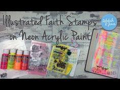 Illustrated Faith Stamps on Neon Acrylic Paint - Bible Art Journaling Challenge Week 32 - Rebekah R Jones